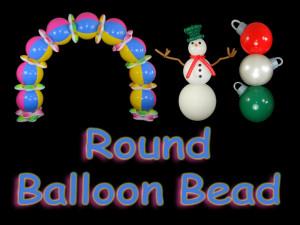 round balloon bead